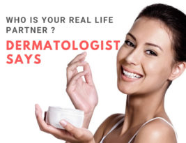 Who is your real life partner? Get an interesting answer from a skin specialist in Kochi